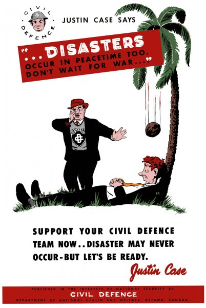 Canadian Civil Defence Poster Disasters occur in Peace Time Too