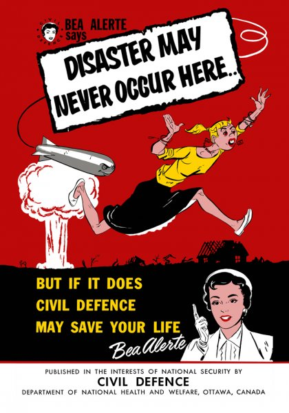 Canadian Civil Defence Poster Disaster May Never Occur